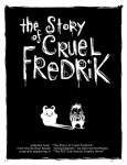 'The Story of Cruel Fredrick' by