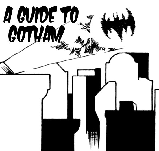 A Guide to Gotham