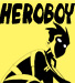 The Adventures of Heroboy!