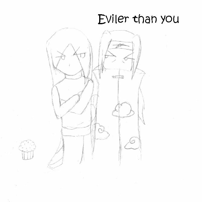 Eviler than you