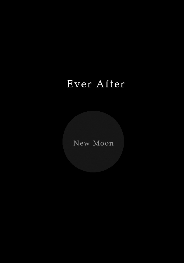Ever After: New Moon