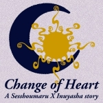 Change of Heart - Sess x Inu