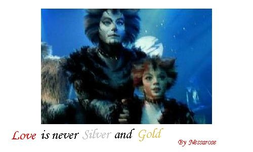 Love is never Silver and Gold