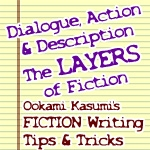 Dialogue, Action & Description