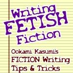 Writing FETISH Fiction