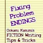 FIXING Problem Endings