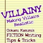 Making VILLAINS Realistic