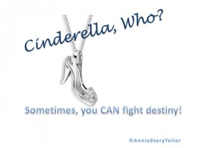 Cinderella, Who?