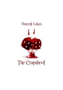 The Crapshoot