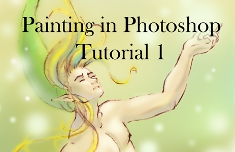 Painting in PhotoShop Tutorial 1