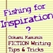 Fishing for INSPIRATION?