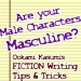 Yaoi Writers: MASCULINE?