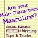 Yaoi Writers: MASCULINE?