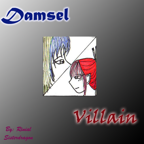 Damsel and Villain