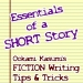 Essentials of a Short Story