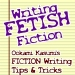 Writing FETISH Fiction
